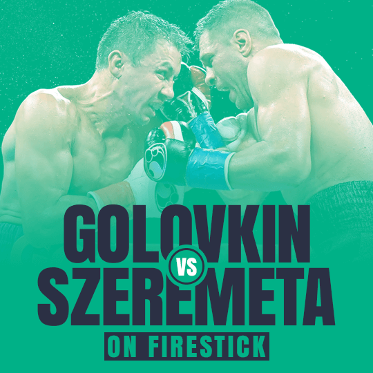 Watch Gennady Golovkin vs Kamil Szeremeta on Firestick
