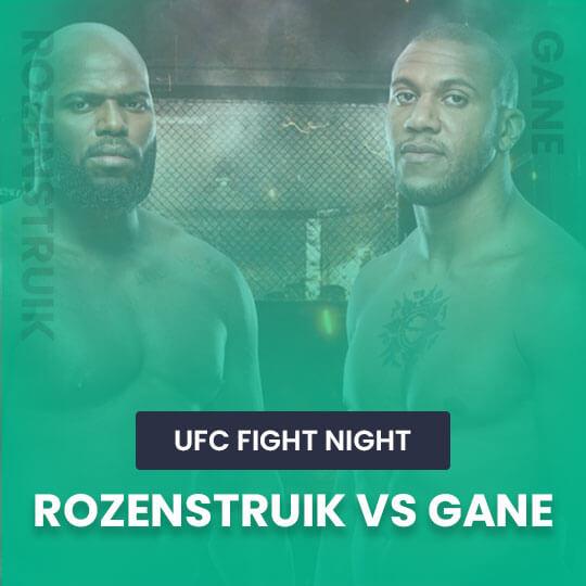 Watch UFC Fight Night: Rozenstruik vs Gane