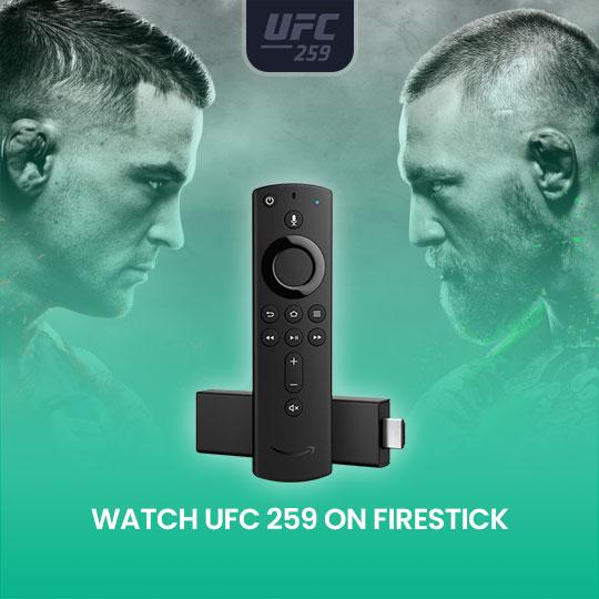 Watch UFC 259 on Firestick Online Live