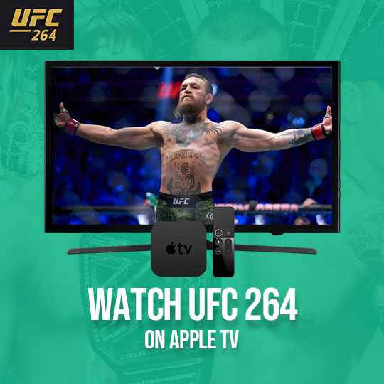 Watch UFC 264 on Apple TV Live Anonymously
