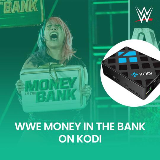 Watch WWE Money in the Bank  2021 on Kodi