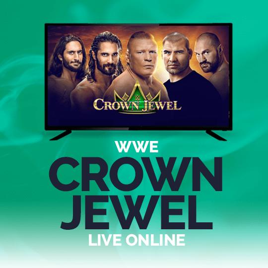 Watch WWE Crown Jewel 2021 Live Stream