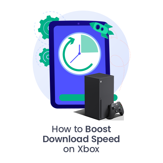 How to Boost Download Speed on Xbox