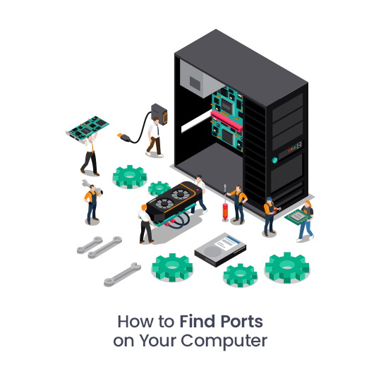 How to Find Ports on Your Computer