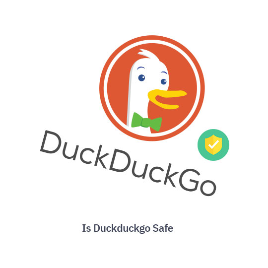 Is Duckduckgo Safe