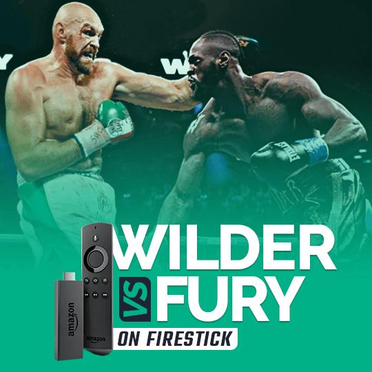 Watch Tyson Fury vs. Deontay Wilder on Firestick
