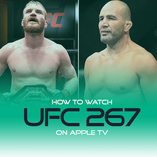 Watch UFC 267 on Apple TV Live Anonymously