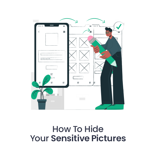 How to Hide your Sensitive Pictures
